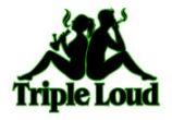 triple loud